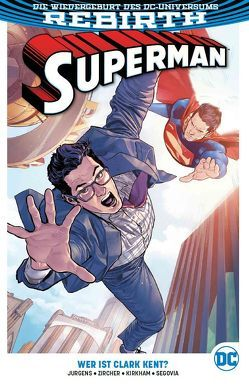 Superman von Heiss,  Christian, Jurgens,  Dan, Kirkham,  Tyler, Segovia,  Stephen, Zircher,  Patrick