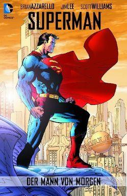 Superman: Der Mann von Morgen von Azzarello,  Brian, Lee,  Jim, Williams,  Scott