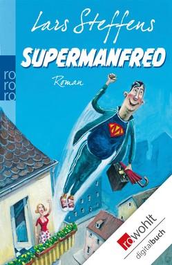 Supermanfred von Steffens,  Lars