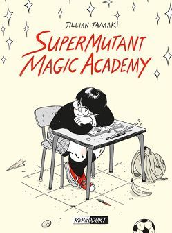 SuperMutant Magic Academy von Dinter,  Jan, Tamaki,  Jillian