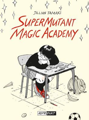 SuperMutant Magic Academy von Dinter,  Jan, Tamaki,  Jillian