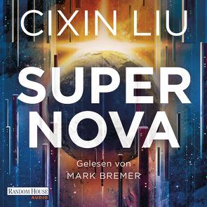 Supernova von Betz,  Karin, Bremer,  Mark, Liu,  Cixin