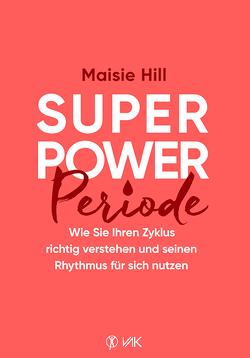 Superpower Periode von Brandt,  Beate, Maisie,  Hill