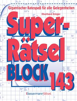 Superrätselblock 143 von Krüger,  Eberhard