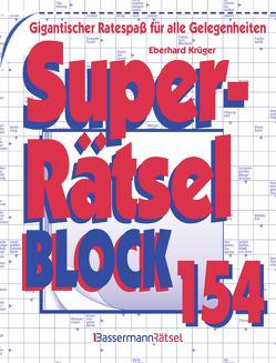 Superrätselblock 154 von Krüger,  Eberhard