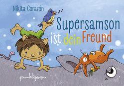 Supersamson ist dein Freund von Biskup,  Sandra, Corazón,  Nikita