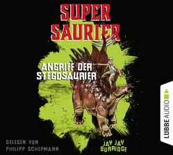 Supersaurier – Angriff der Stegosaurier von Burridge,  Jay Jay, Schepmann,  Philipp