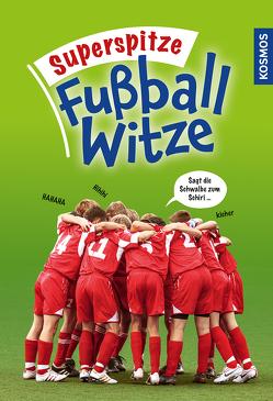 Superspitze Fußballwitze von noch unbekannt,  -