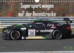 Supersportwagen auf der Rennstrecke (Wandkalender 2018 DIN A4 quer) von Morper,  Thomas