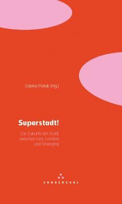 Superstadt! von Pollak,  Sabine