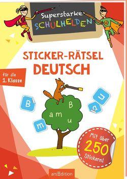 Superstarke Schulhelden – Sticker-Rätsel Deutsch von Schnabel,  Dunja