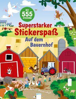 Superstarker Stickerspaß. Auf dem Bauernhof von Crisp,  Dan, George,  Joshua, Schmidt,  Judith