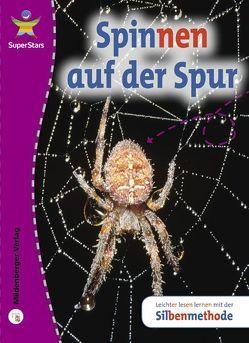 SuperStars: Spinnen auf der Spur von Doyle,  Sandra, Eriksson,  Christer, Love,  Sarah, Shields,  Chris