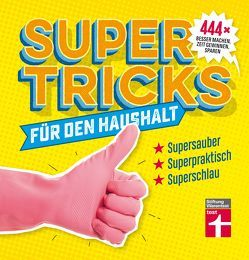 Supertricks für den Haushalt von Timm,  Eduard