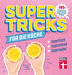 Supertricks für die Küche von Prus,  Agnes