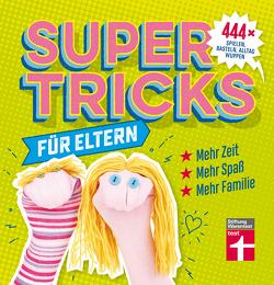 Supertricks für Eltern von Prus,  Agnes