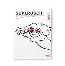 SUPERUSCHI von Natascha,  Welz