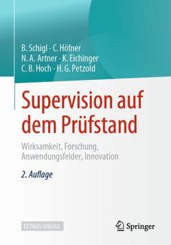 Supervision auf dem Prüfstand von Artner,  Noah, Eichinger,  Katja, Hoch,  Claudia B., Höfner,  Claudia, Petzold,  Hilarion G., Schigl,  Brigitte