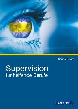 Supervision für helfende Berufe von Belardi,  Nando