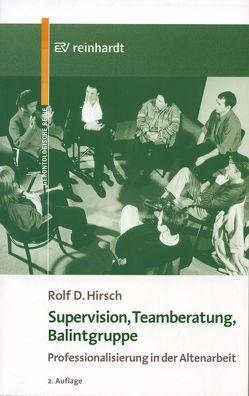 Supervision, Teamberatung, Balintgruppe von Hirsch,  Rolf D
