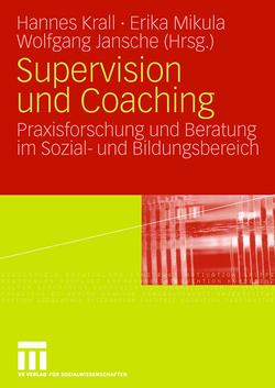 Supervision und Coaching von Jansche,  Wolfgang, Krall,  Johannes, Mikula,  Erika