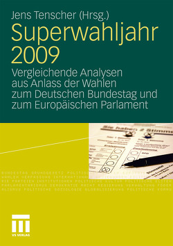 Superwahljahr 2009 von Tenscher,  Jens
