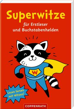 Superwitze für Erstleser und Buchstabenhelden von Doering,  Svenja, Fransbach,  Kristina, Petersen,  Caroline, Witzka,  Heide