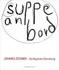 Suppe an Bord: Die Mayröcker-Übersetzung von Zechner,  Johanes