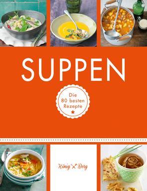 Suppen von Berg,  König