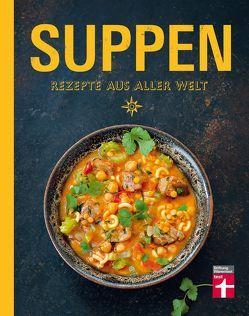 Suppen – Rezepte aus aller Welt von Leser,  Nicolas, Skadow,  Ulrike