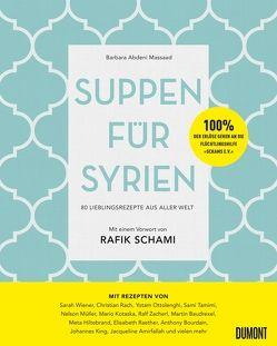 Suppen für Syrien von Abdeni Massaad,  Barbara, Schami,  Rafik
