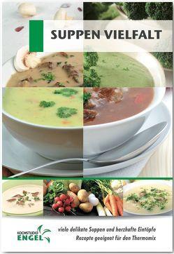 Suppen Vielfalt Rezepte geeignet für den Thermomix von Möhrlein-Yilmaz,  Marion
