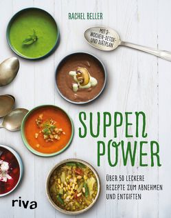 Suppenpower von Beller,  Rachel