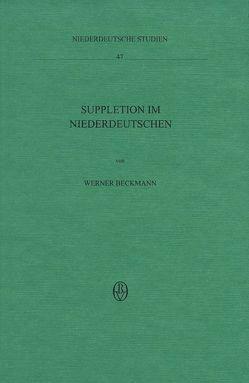 Suppletion im Niederdeutschen von Beckmann,  Werner