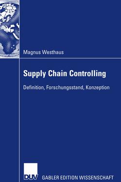 Supply Chain Controlling von Seuring,  Prof. Dr. Stefan, Westhaus,  Magnus