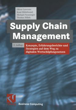 Supply Chain Management von Hildebrand,  Knut, Hillek,  Thomas, Lawrenz,  Oliver, Nenninger,  Michael