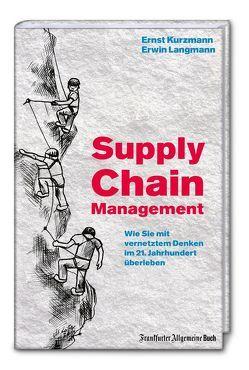 Supply Chain Management von Kurzmann,  Ernst, Langmann,  Erwin