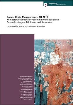 Supply Chain Management – TK 2019 von Mathar,  Hans-Joachim, Scheuring,  Johannes