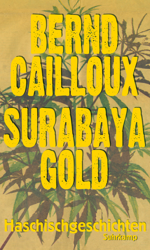 Surabaya Gold von Cailloux,  Bernd