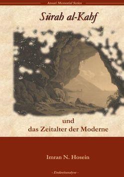 Surah Al-Kahf und das Zeitalter der Moderne von Hosein,  Imran N.