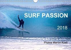 SURF PASSION 2018 Photos von Marion Koell (Wandkalender 2018 DIN A4 quer) von KOELL,  MARION