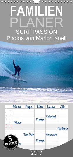 SURF PASSION 2019 Photos von Marion Koell – Familienplaner hoch (Wandkalender 2019 , 21 cm x 45 cm, hoch) von KOELL,  MARION
