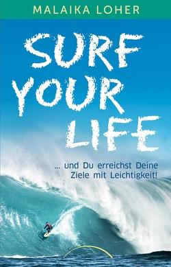 Surf your life von Loher,  Malaika