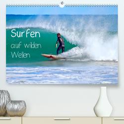 Surfen auf wilden Wellen (Premium, hochwertiger DIN A2 Wandkalender 2021, Kunstdruck in Hochglanz) von Meyer © Stimmungsbilder1,  Marion