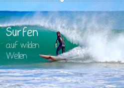 Surfen auf wilden Wellen (Wandkalender 2021 DIN A2 quer) von Meyer © Stimmungsbilder1,  Marion