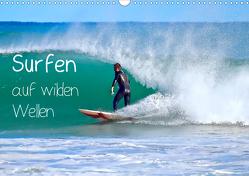 Surfen auf wilden Wellen (Wandkalender 2021 DIN A3 quer) von Meyer © Stimmungsbilder1,  Marion