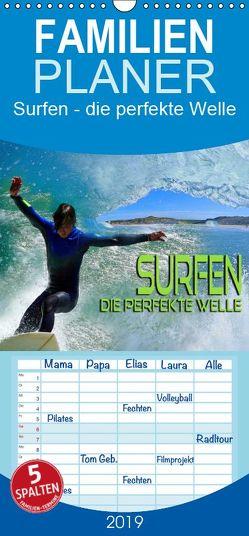 Surfen – die perfekte Welle – Familienplaner hoch (Wandkalender 2019 , 21 cm x 45 cm, hoch) von Bleicher,  Renate