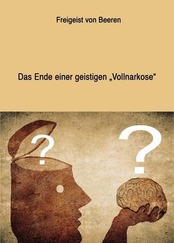 """SURGIT! Das Ende einer geistigen """"Vollnarkose"""" von von Beeren,  Freigeist"""
