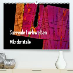Surreale Farbwelten – Mikrokristalle (Premium, hochwertiger DIN A2 Wandkalender 2021, Kunstdruck in Hochglanz) von Schenckenberg,  Dieter