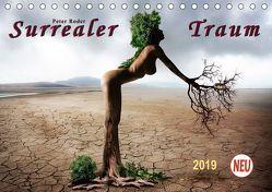 Surrealer Traum (Tischkalender 2019 DIN A5 quer) von Roder,  Peter